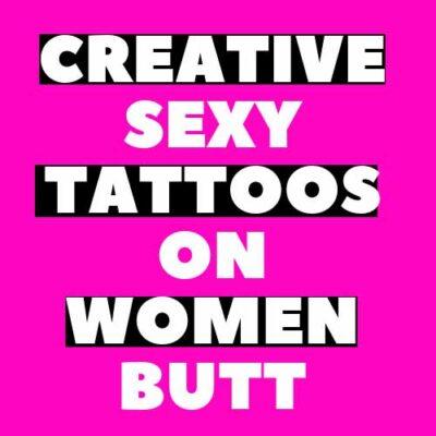 Butt Tattoos