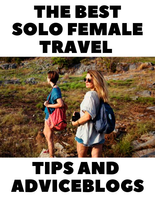 Best Solo Female Travel Tips