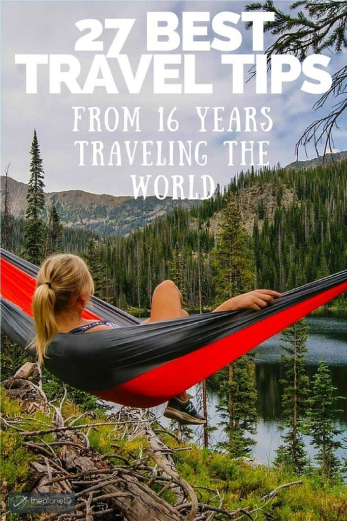 Best Travel Tips from 16 Years Traveling