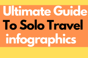 5 Ultimate Guide To Solo Travel infographics
