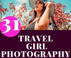 LANDSCAPE PHOTOGRAPHY TOURS WITH GIRLS POSES IDEAS
