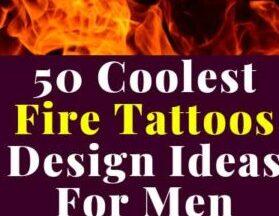50 Coolest Fire Tattoos Design For Men Burning Body Ink