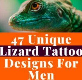 47 Unique Lizard Tattoo Design For Men inspiration guide