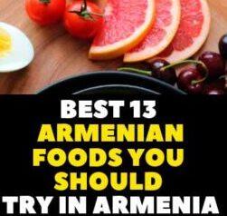 Best 13 Armenian foods you should try in Armenia