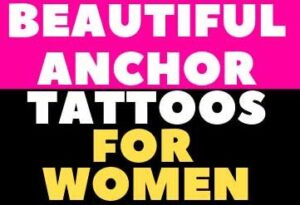 ANCHOR TATTOO COVER UP TEMPORARY DESIGNS IDEAS PICTURE