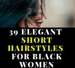 MODERN SHORT NATURAL HAIRSTYLES FOR BLACK WOMEN