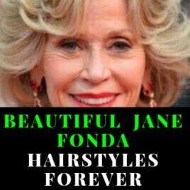 BEAUTIFUL 25 JANE FONDA HAIRSTYLES FOREVER