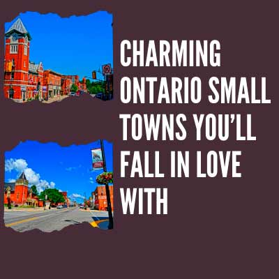 Charming Ontario Small Towns