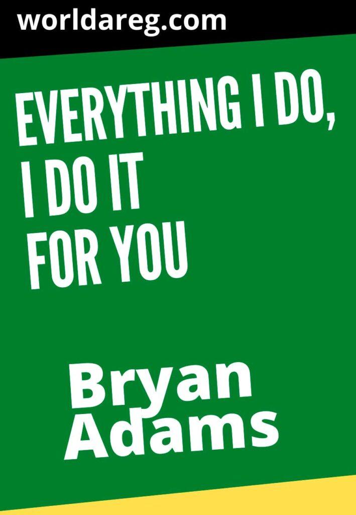quotes  Bryan Adams