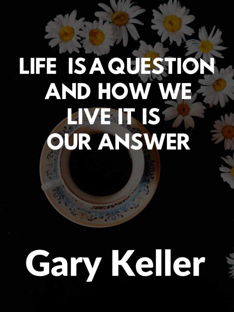 Motivating Gary Keller Quotes About life