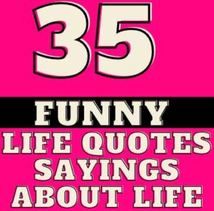 Sayings That Will Make You Laugh