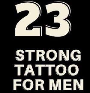 tattoos for strong men
