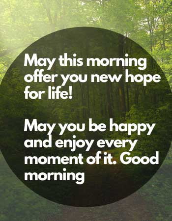 morning offer you new hope for life words
