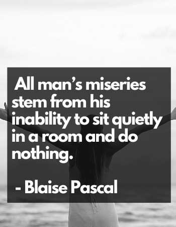 blaise pascal sad and lonely quotes with pictures