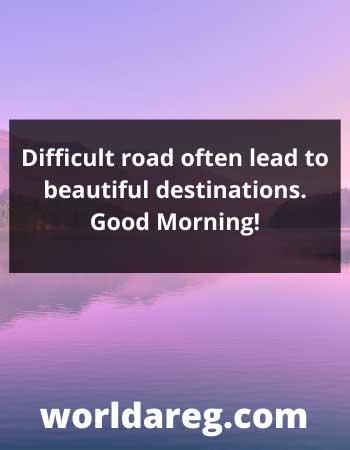 Difficult road best quotes