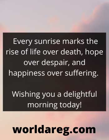 Every sunrise marks the rise of life positive good night quotes