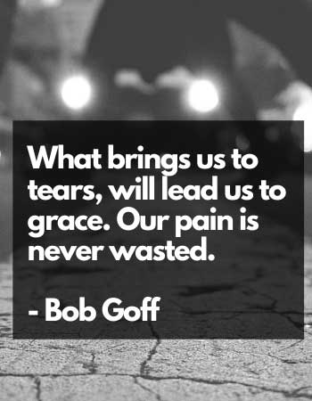 our pain is never wasted quotes about