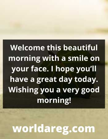 Welcome this beautiful morning sweet  text with images
