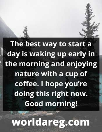 cool morning wishes start a day is waking up early