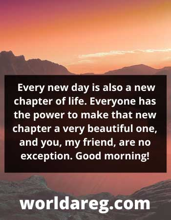 great  saying Every new day is also a new chapter of life