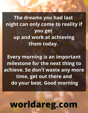 morning love quotes Every morning is an important milestone