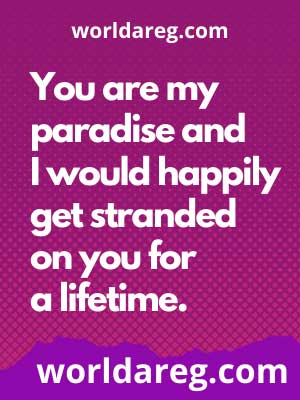 love quotes about him You are my paradise images