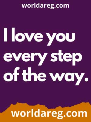 pictures of love quotes for him every step and sound