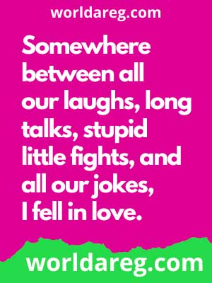 words the love bits quotes for him i fell in love