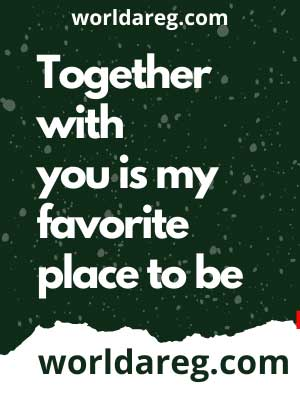 Together with you anniversary quotes for him